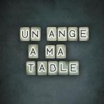 Un Ange à ma Table - Single