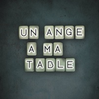 Un Ange à ma Table - Single